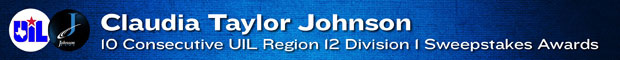 CTJ: 10 consecutive Texas UIL Region 12 Sweepstakes Awards