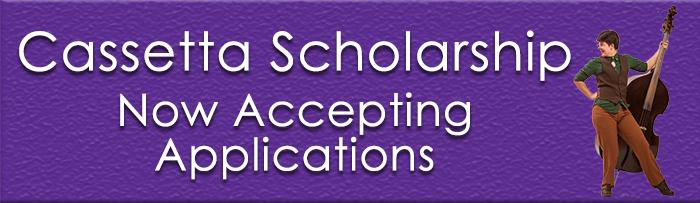Cassetta Scholarship