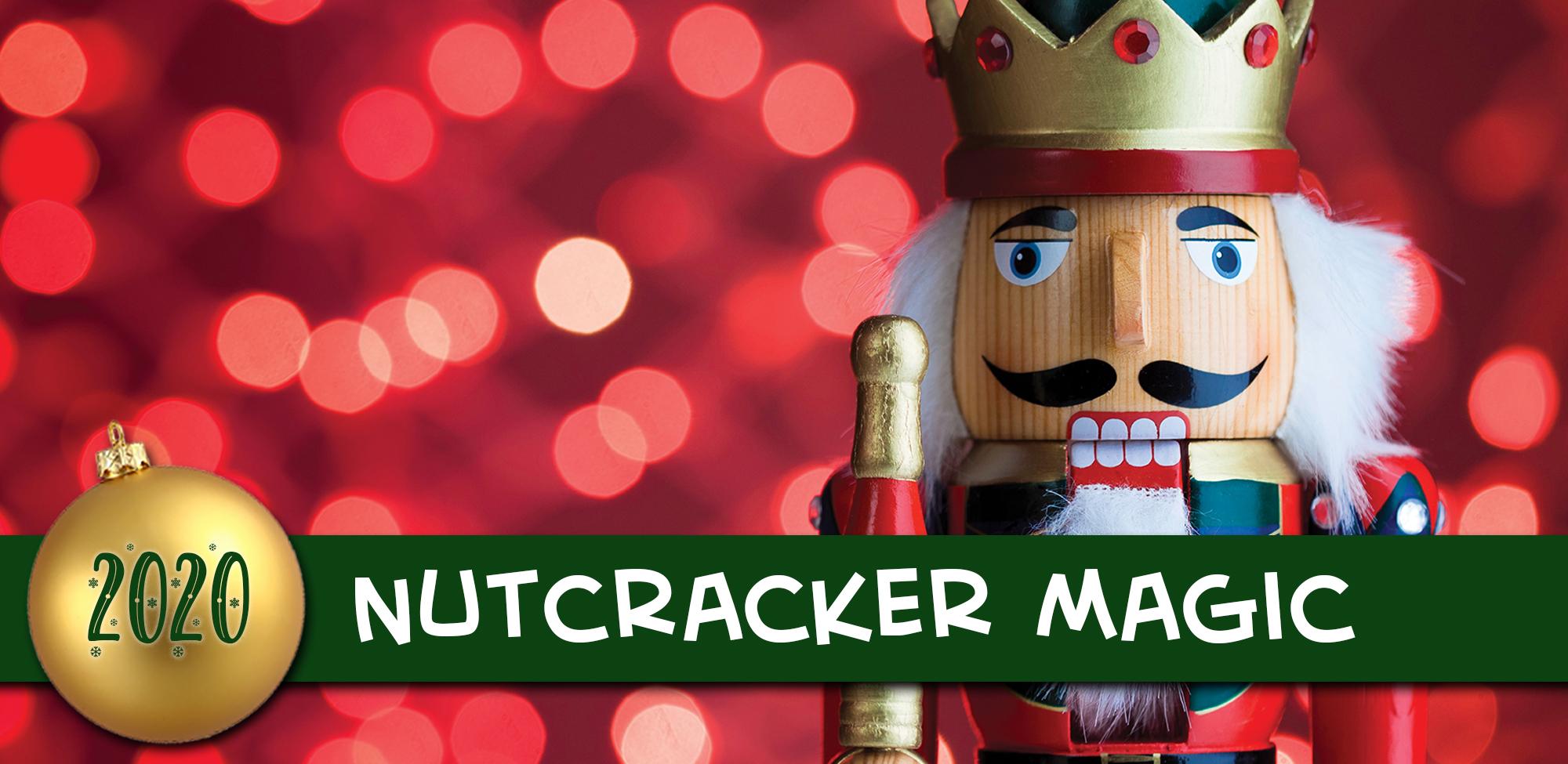 2020 Nutcracker Magic