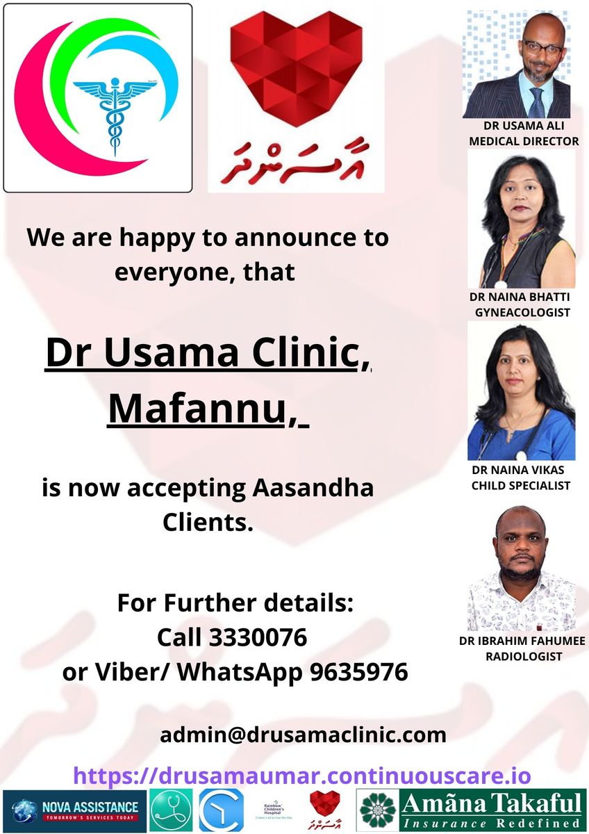 We are happy to announce to everyone, that Dr Usama Clinic, Mafannu, is now accepting Aasandha Clients..jpg