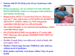 PCOS, Gestational Diabetes, Hypothyroid