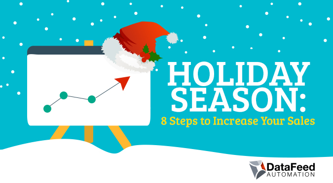 8 Steps to Take to Increase Your Sales This Holiday Season