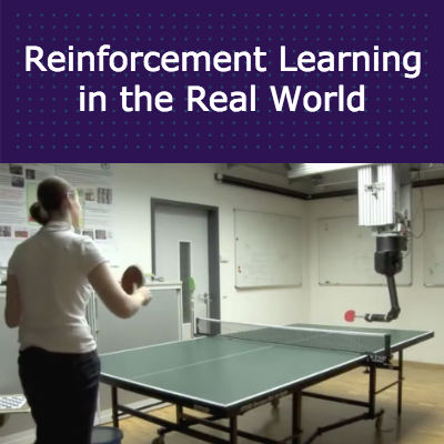 Reinforcement Learning in the Real World