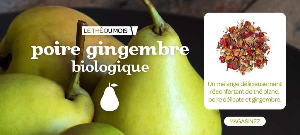 Thé du mois : Poire gingembre biologique