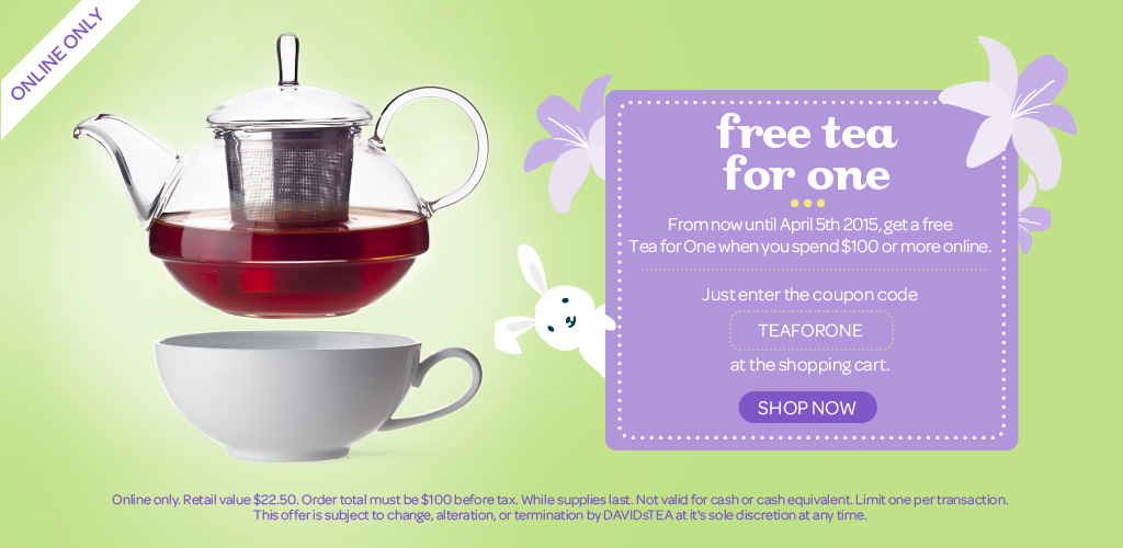 Free Tea For One When You Spend $100