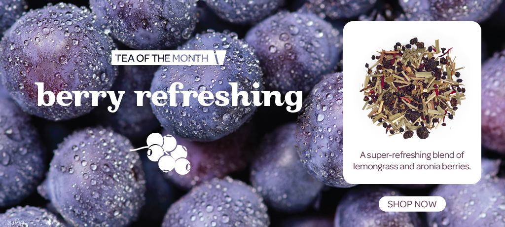 March Tea Of The Month: Berry Refreshing