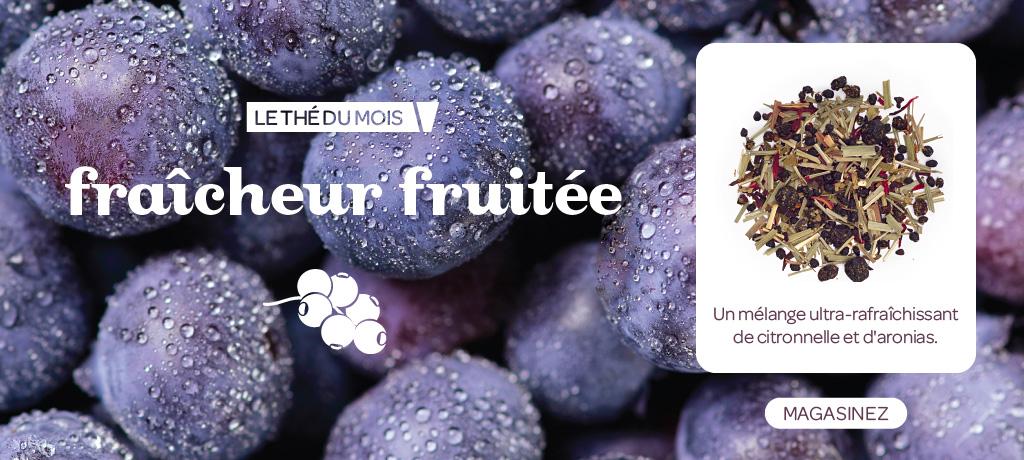 Thé du mois de mars : Fraîcheur fruitée
