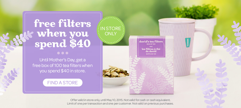 Spend $40 in store and get a free box of tea filters