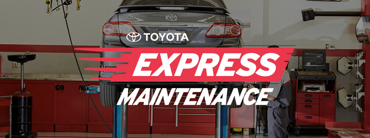 Toyota Express Maintenance at Livermore Toyota