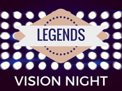 Legends Vision Night
