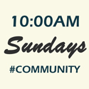 Sundays 10:00 AM