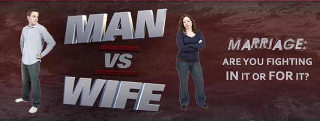 Man vs Wife series