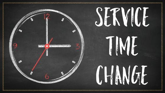 Service Time Change