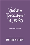 Spanish edition Rediscover Jesus by Matthew Kelly