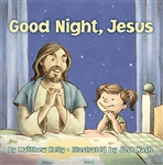 Good Night, Jesus by Matthew Kelly