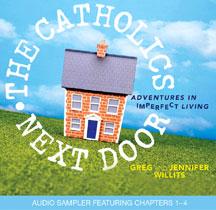 The Catholics Next Door Sampler