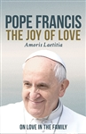 The Joy of the Love by Pope Francis