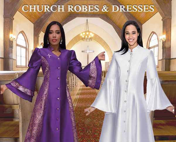 Church Robes and Dresses