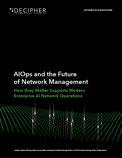 Link to a Grey Matter whitepaper titled AIOPs and the Future of Network Management.