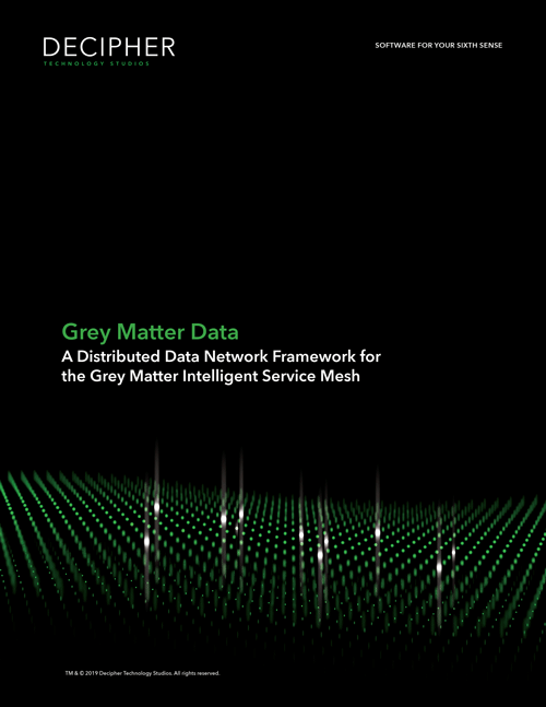 Link to a Grey Matter whitepaper titled Grey Matter Data: A Distributed Data Network Framework for the Grey Matter Intelligent Service Mesh.