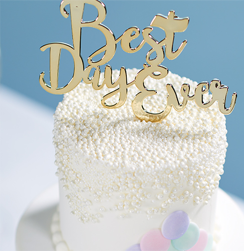 Best Day Ever Cake Decoration