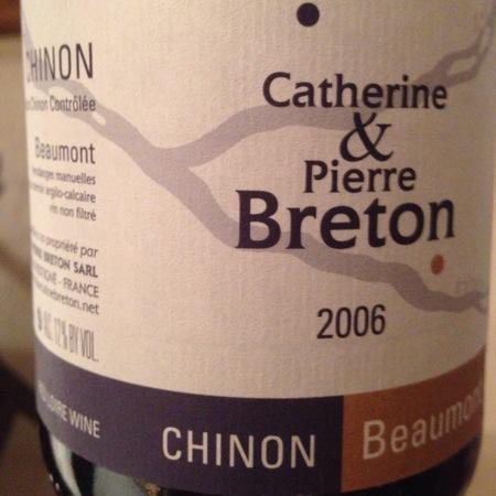 Catherine et Pierre Breton Beaumont Chinon Cabernet Franc 2006