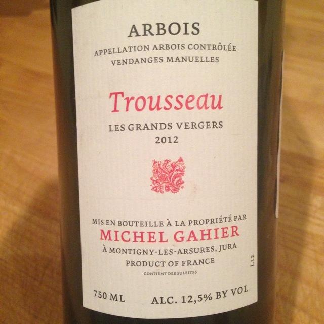 Michel Gahier Les Grands Vergers Arbois Trousseau 2015