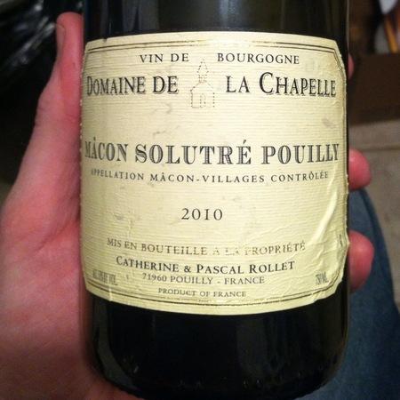 Catherine et Pascal Rollet Domaine de la Chapelle Mâcon Solutré-Pouilly Chardonnay 2015