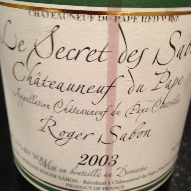 Roger Sabon Le Secret des Sabon Châteauneuf-du-Pape Red Rhone Blend 2003