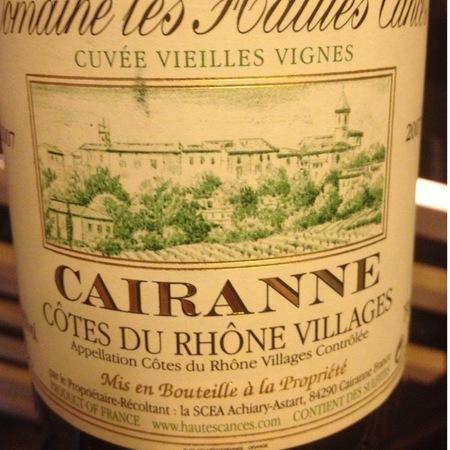 Domaine les Hautes Cances Vieilles Vignes Côtes du Rhône Villages Cairanne 2014