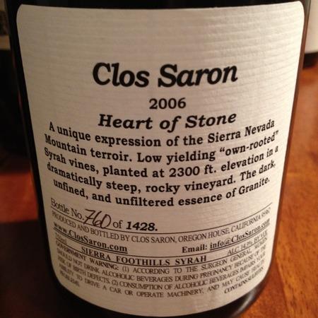 Clos Saron Heart of Stone Sierra Foothills Syrah 2006