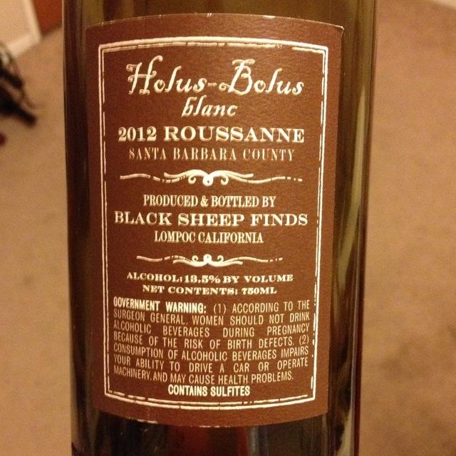 Black Sheep Finds Holus Bolus Blanc Santa Maria Valley Roussanne 2012
