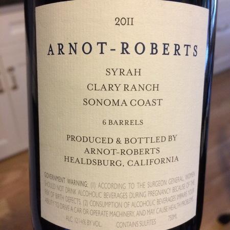Arnot-Roberts Clary Ranch Syrah 2011