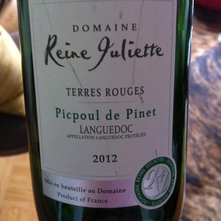 Domaine Reine Juliette Coteaux du Languedoc Terres Rouges Picpoul-de-Pinet Picpoul Blanc 2016