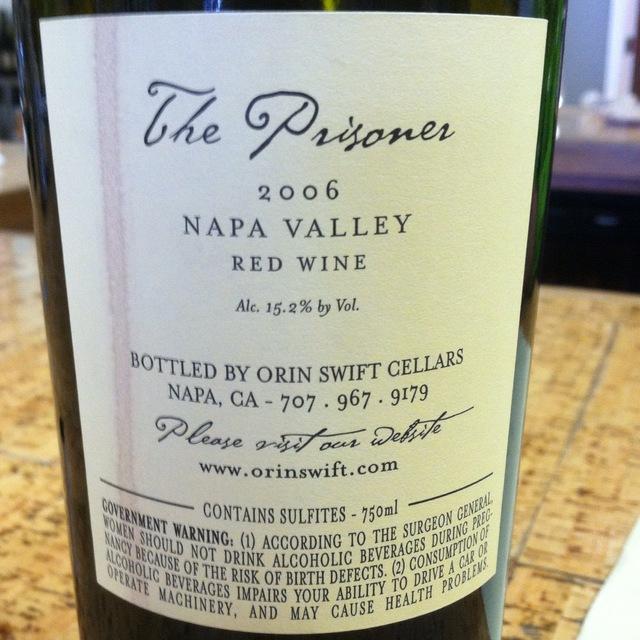 The Prisoner Wine Company The Prisoner Napa Valley Zinfandel Blend 2006