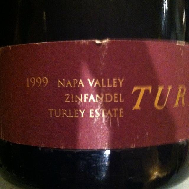 Turley Estate Napa Valley Zinfandel 1999
