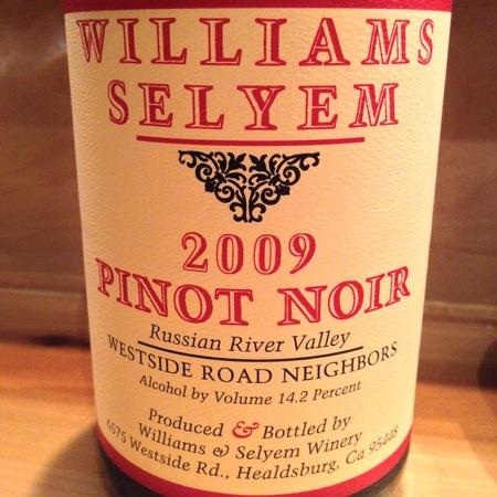 Williams Selyem Westside Road Neighbors Pinot Noir 2009