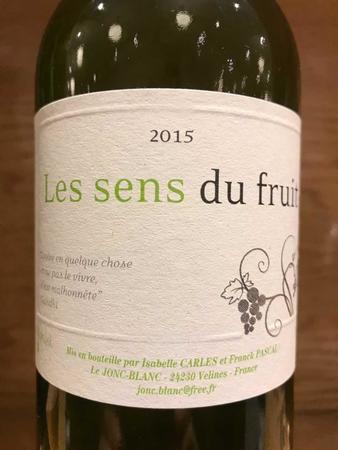 Château Jonc-Blanc Les Sens du Fruit Sauvignon Gris Sémillon 2015