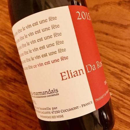 Elian Da Ros Le Vin est une Fête Côtes du Marmandais Red Blend 2015