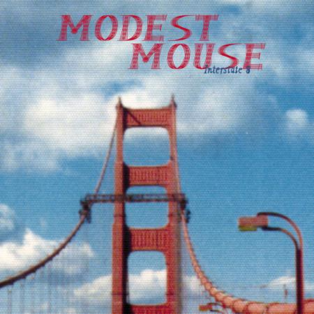 Modest Mouse Building Nothing Out Of Something