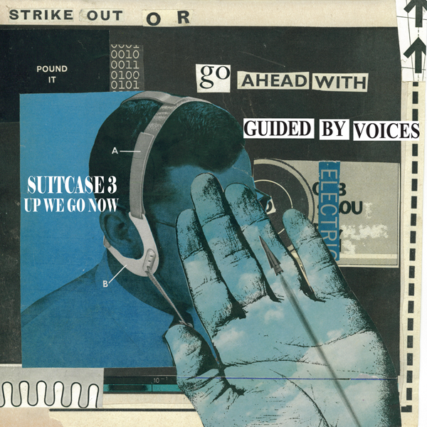 Guided By Voices: Suitcase 3: Up We Go Now | Midheaven ...