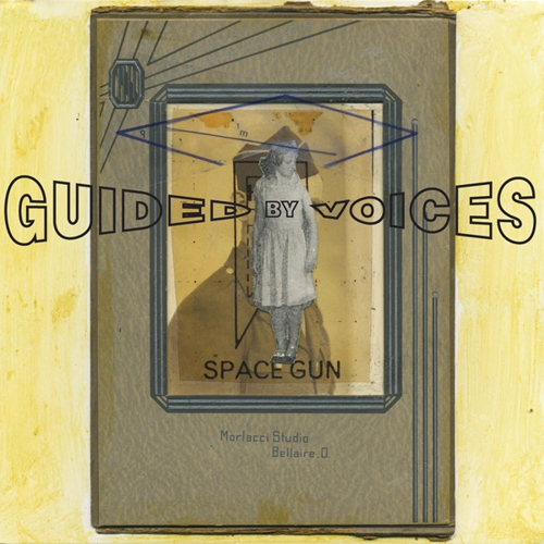 Image result for Guided By Voices - Space Gun (GBV Inc) $14.99
