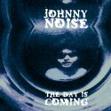 the-day-is-coming-by-johnny-noise-lp