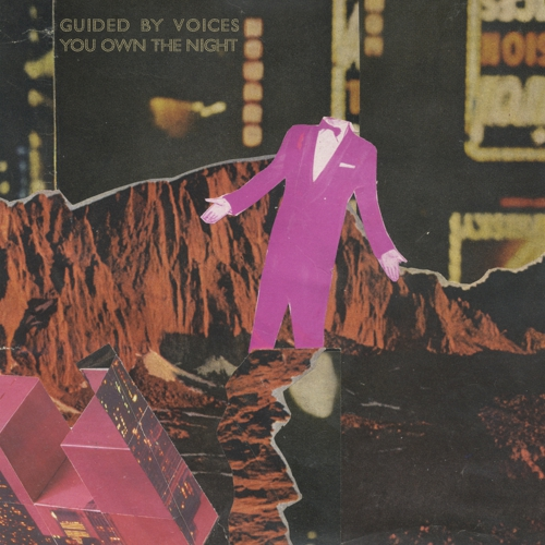 Image result for Guided By Voices - You Own The Night (GBV Inc.) $6.99