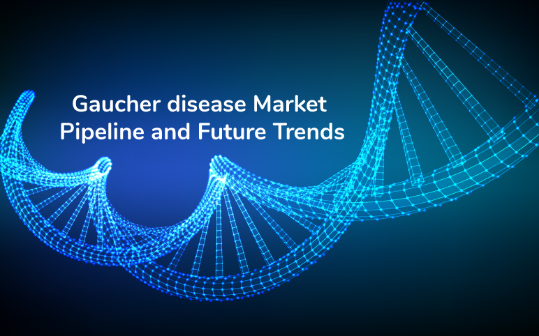 Gaucher disease Market