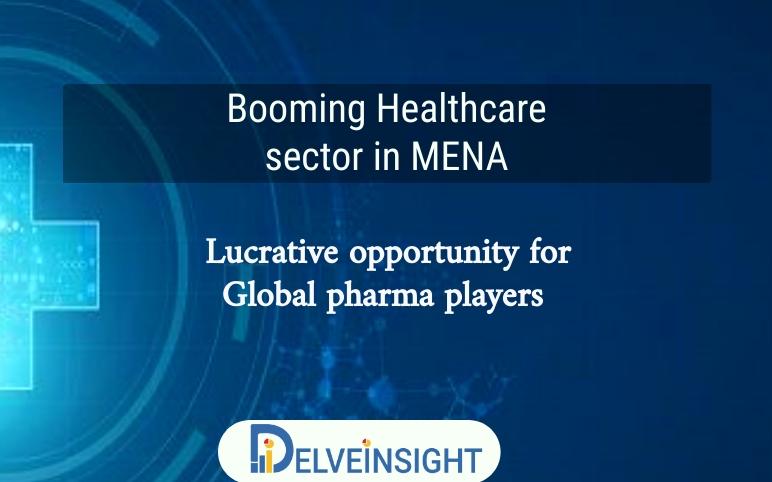Healthcare scenario in MENA region