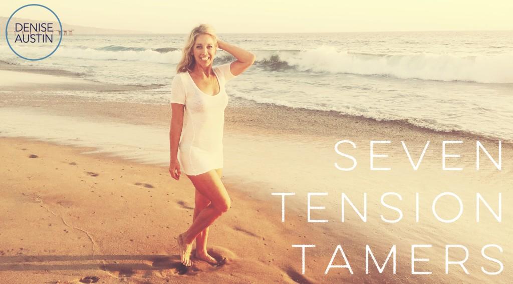 Seven Tension Tamers - Denise Austin