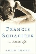 Book: Francis Schaeffer: An Authentic Life