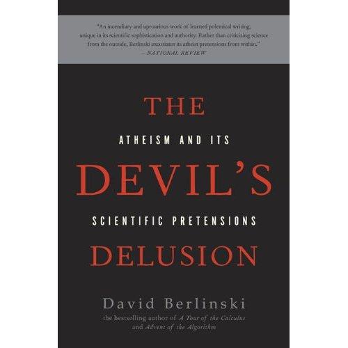 Book: The Devil's Delusion, Atheism and its Scientific Pretensions