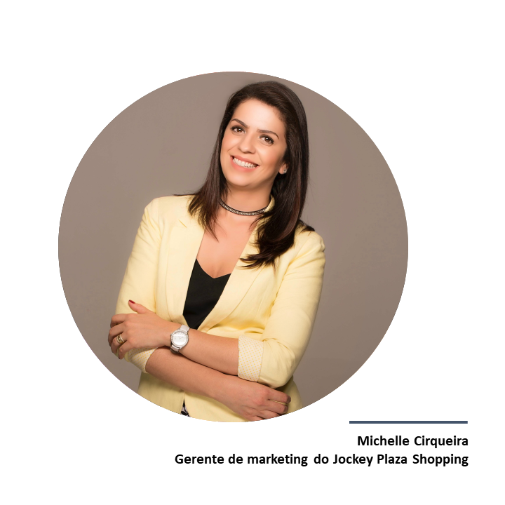 Michelle Cirqueira, gerente de marketing do Jockey Plaza Shopping.